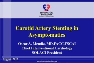 Carotid Artery  Stenting in  Asymptomatics