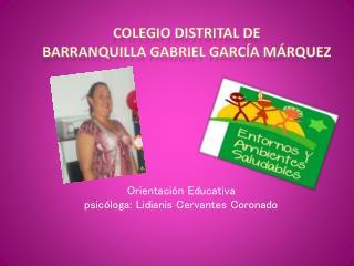 Colegio Distrital de  Barranquilla Gabriel García Márquez