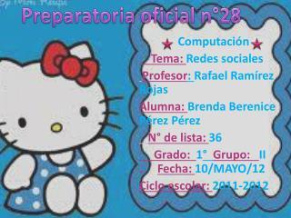 Computación     Tema:  Redes sociales Profesor :  Rafael Ramírez   Rojas