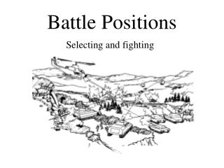 Battle Positions