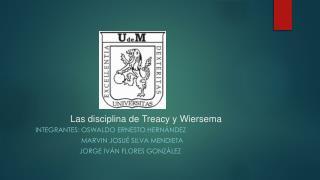 Las disciplina de Treacy y Wiersema