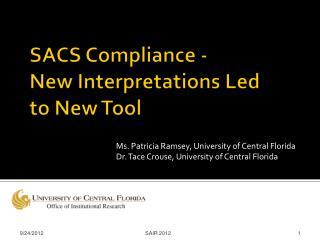 SACS Compliance - New Interpretations Led to New Tool