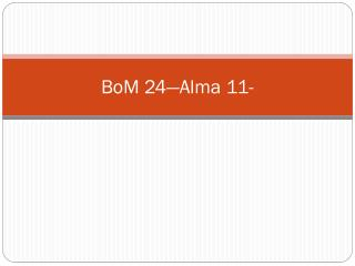 BoM  24—Alma 11-