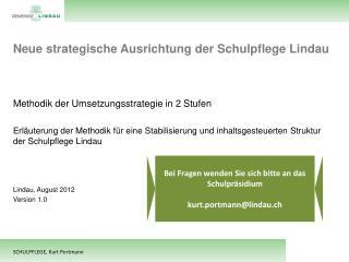 Neue strategische Ausrichtung der Schulpflege Lindau