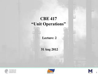 "CBE 417 ""Unit Operations"""