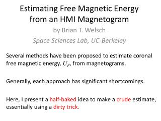 Estimating Free Magnetic Energy  from an HMI  Magnetogram