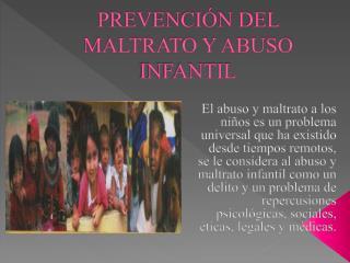 PREVENCIÓN DEL MALTRATO Y ABUSO INFANTIL