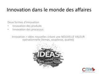 Innovation dans le monde des affaires