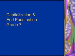 Capitalization &  End Punctuation Grade 7
