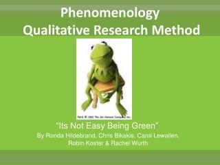 Phenomenology  Qualitative Research Method