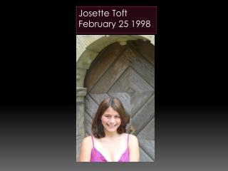 Josette Toft February 25 1998