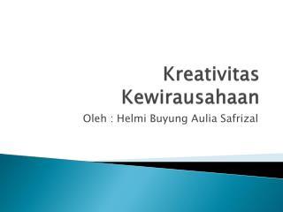 Kreativitas Kewirausahaan