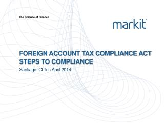 Foreign Account Tax Compliance Act  Steps to Compliance