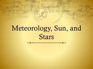 Meteorology , Sun, and Stars