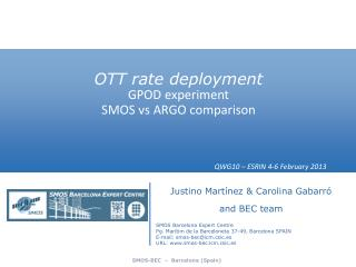 OTT rate deployment  GPOD experiment SMOS  vs  ARGO  comparison QWG10 – ESRIN 4-6 February 2013