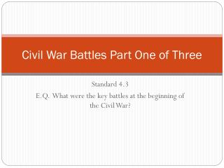 Civil War Battles Part One of Three