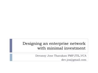 Designing an enterprise network with minimal investment