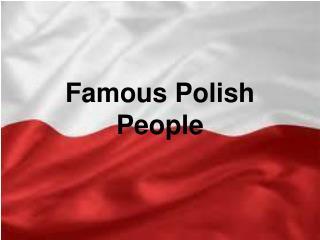 Famous Polish People