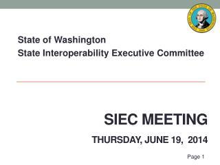 SIEC Meeting Thursday,  June 19,  2014