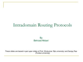 Intradomain Routing Protocols