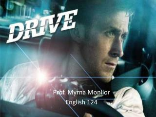 Prof. Myrna Monllor English 124