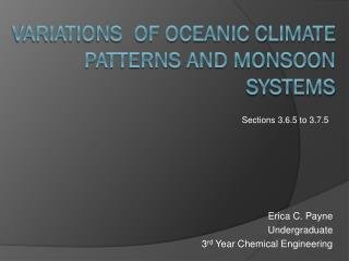 Variations  of Oceanic climate patterns and monsoon systems
