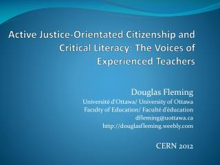 Active  Justice-Orientated Citizenship  and Critical Literacy: The Voices of Experienced Teachers