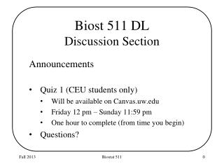 Biost  511 DL Discussion Section