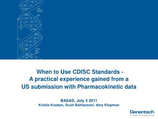 When to Use CDISC Standards