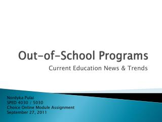 Out-of-School Programs
