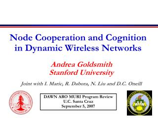 Node Cooperation and Cognition  in Dynamic Wireless Networks
