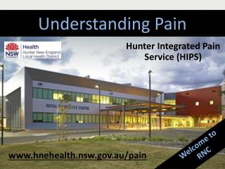 Hunter Integrated Pain Service (HIPS)