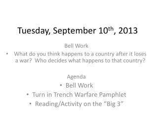 Tuesday, September 10 th , 2013