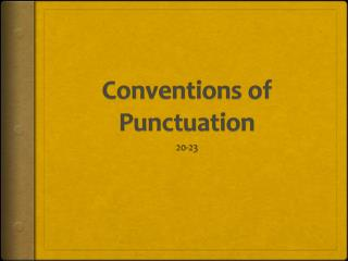 Conventions of Punctuation