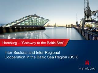 """Hamburg – """"Gateway to the Baltic Sea"""""""