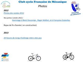 Club cyclo Française de Mécanique  Photos