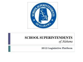 SCHOOL SUPERINTENDENTS  of Alabama