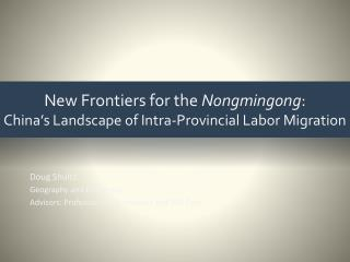 New Frontiers for the  Nongmingong : China's Landscape of Intra-Provincial Labor Migration
