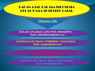 BAHAN AJAR BAHASA INDONESIA KELAS X SMA SEMESTER GASAL