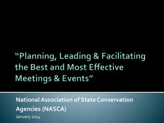 """Planning, Leading & Facilitating the Best and Most Effective Meetings & Events"""