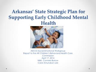 Arkansas' State Strategic Plan for Supporting Early Childhood Mental Health