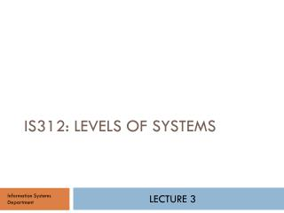 IS312:  levels of systems