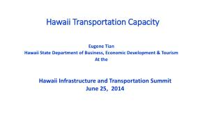 Hawaii Transportation Capacity
