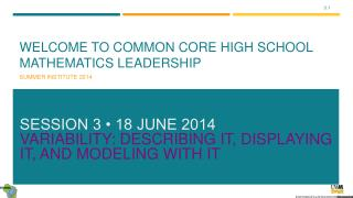 Welcome to Common Core High School Mathematics Leadership