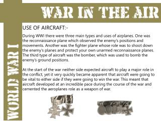 USE OF AIRCRAFT:-