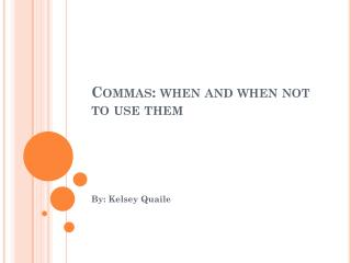 Commas: when and when not to use them