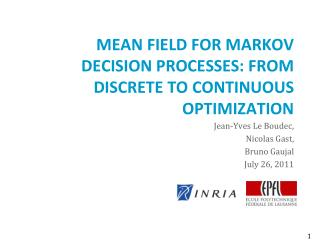 Mean Field for Markov Decision Processes: from Discrete to Continuous Optimization