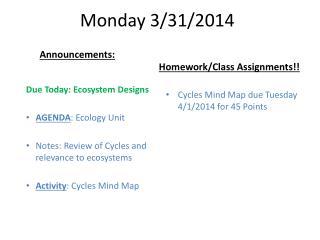 Monday 3/31/2014