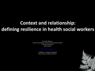 Context and relationship:  defining  resilience in health social workers