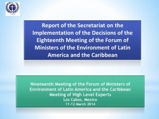 Nineteenth Meeting of the Forum of Ministers of Environment of Latin America and the Caribbean